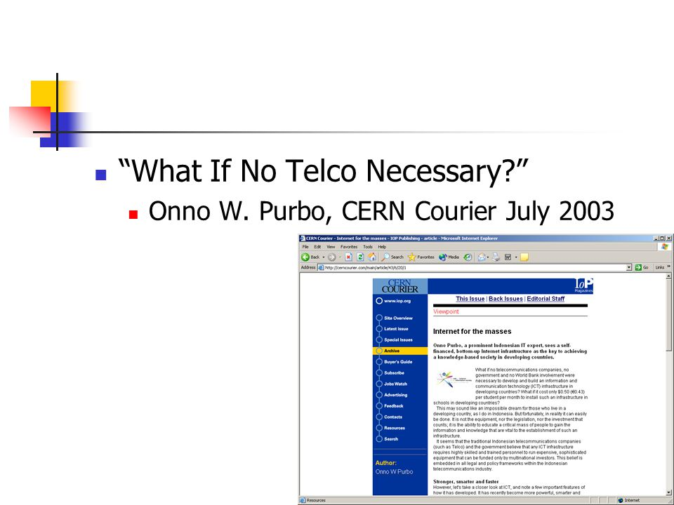 What If No Telco Necessary Onno W. Purbo, CERN Courier July 2003