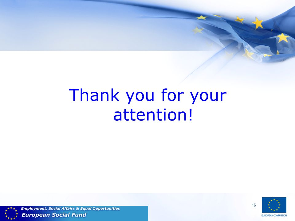 16 Thank you for your attention!