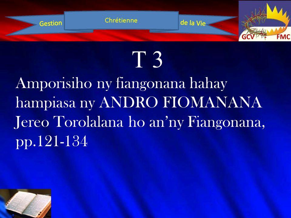 T 3 Amporisiho ny fiangonana hahay hampiasa ny ANDRO FIOMANANA Jereo Torolalana ho an'ny Fiangonana, pp.121-134