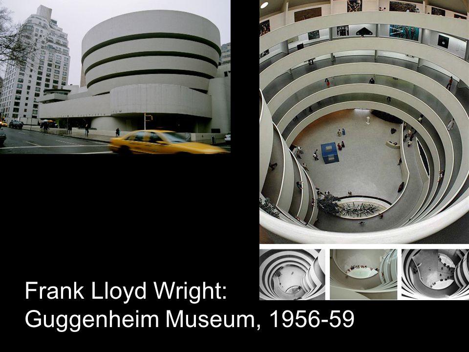Frank Lloyd Wright: Guggenheim Museum, 1956-59