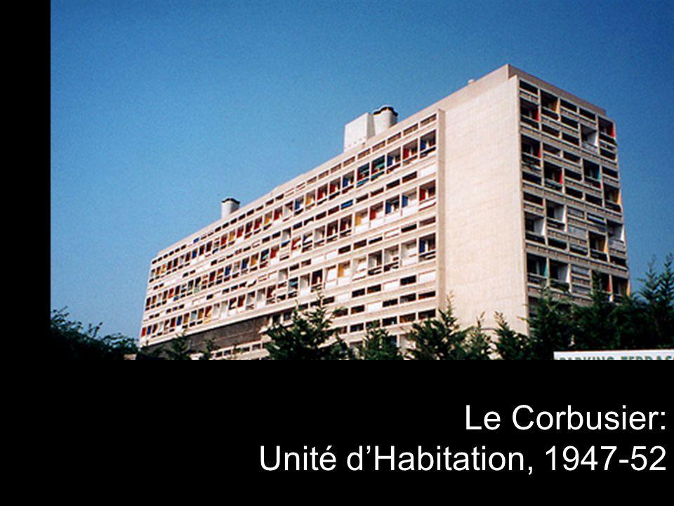 Le Corbusier: Unité d'Habitation, 1947-52