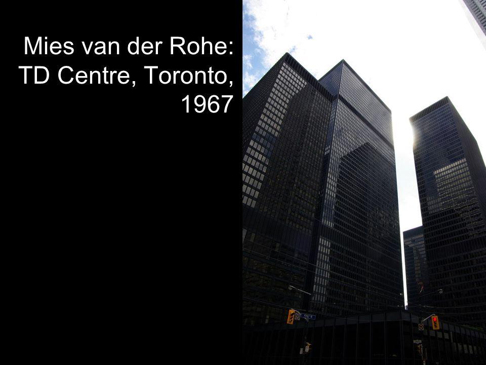 Mies van der Rohe: TD Centre, Toronto, 1967