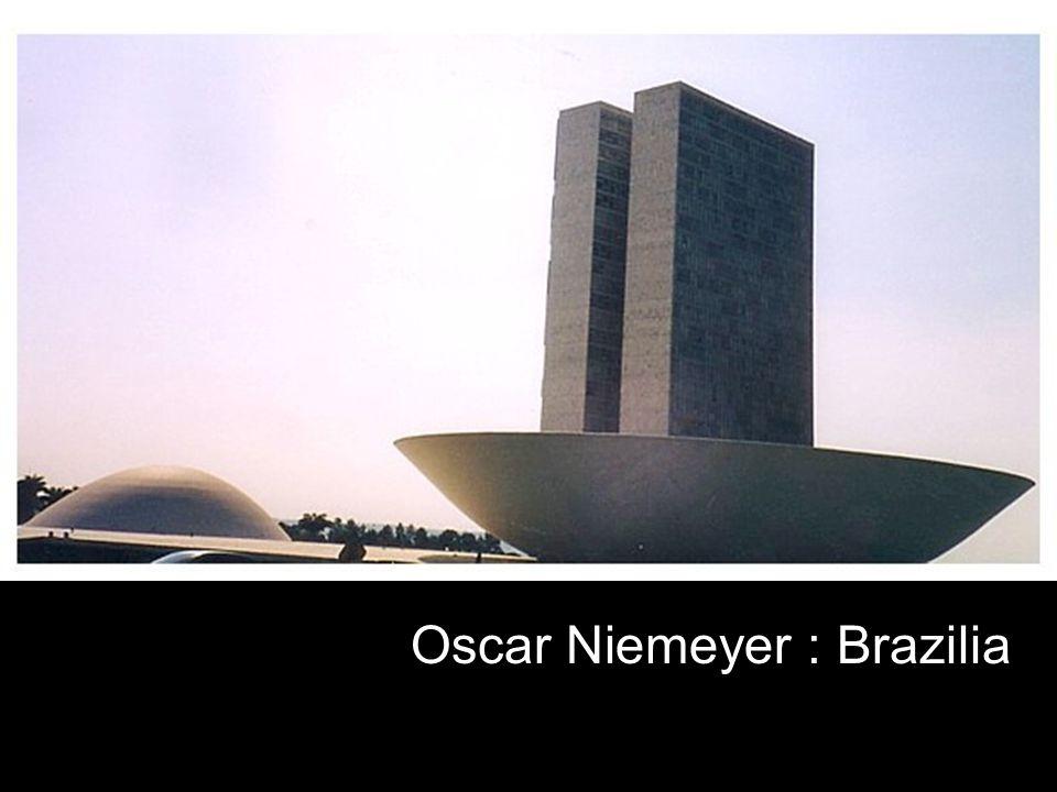 Oscar Niemeyer : Brazilia