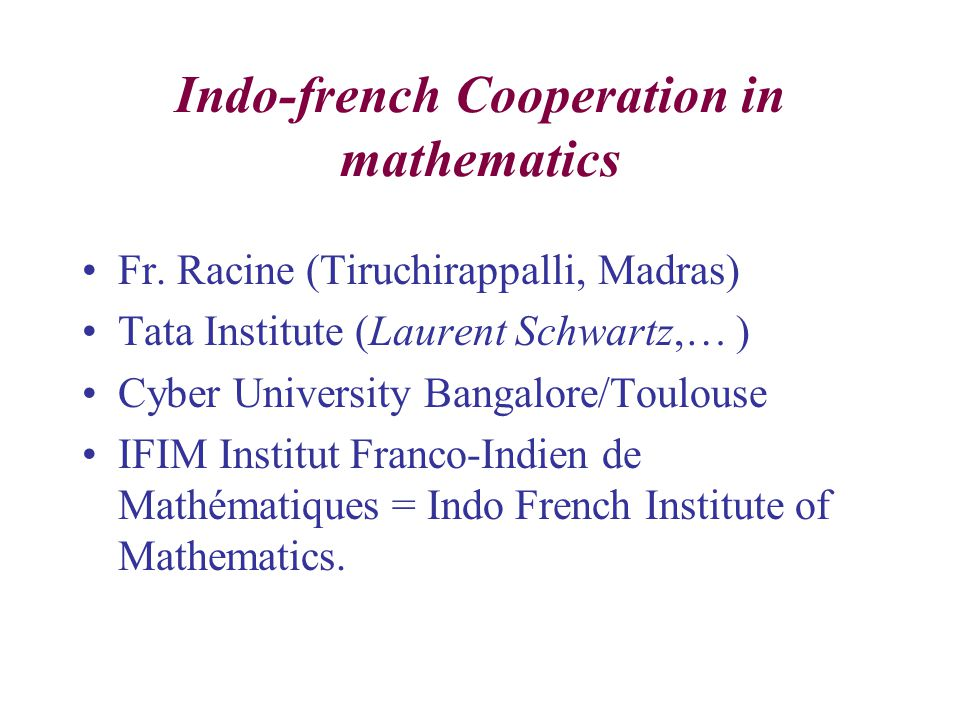 Indo-french Cooperation in mathematics Fr.