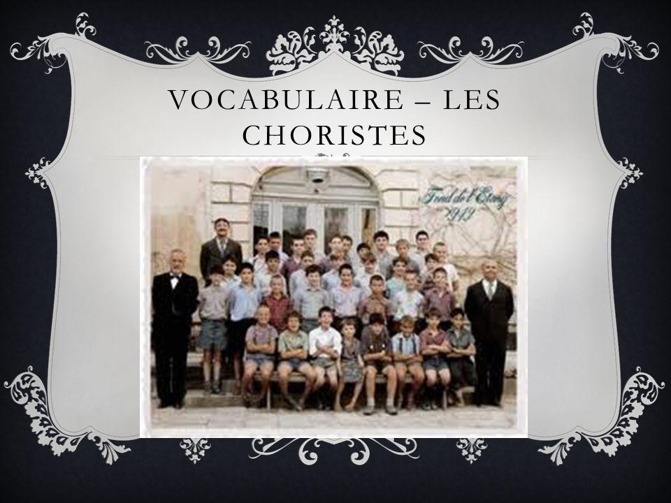 VOCABULAIRE – LES CHORISTES