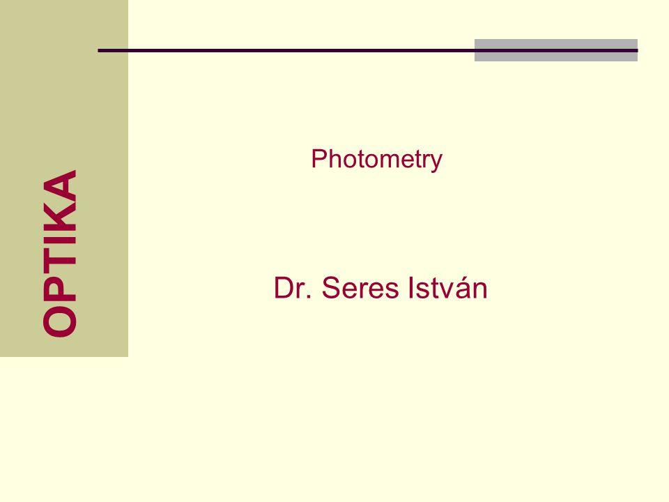 OPTIKA Dr. Seres István Photometry