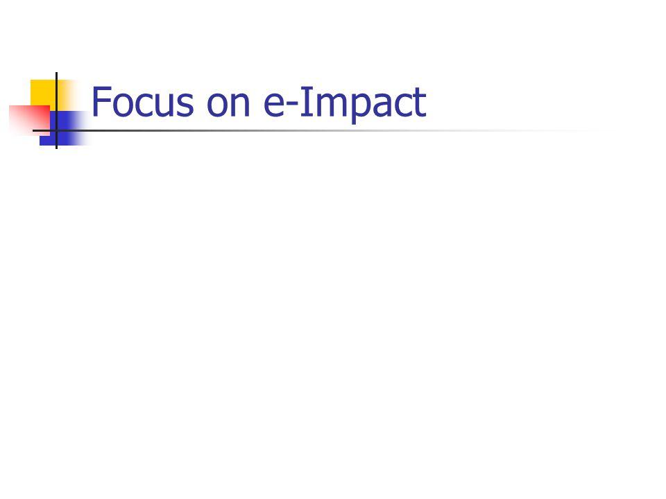 Focus on e-Impact