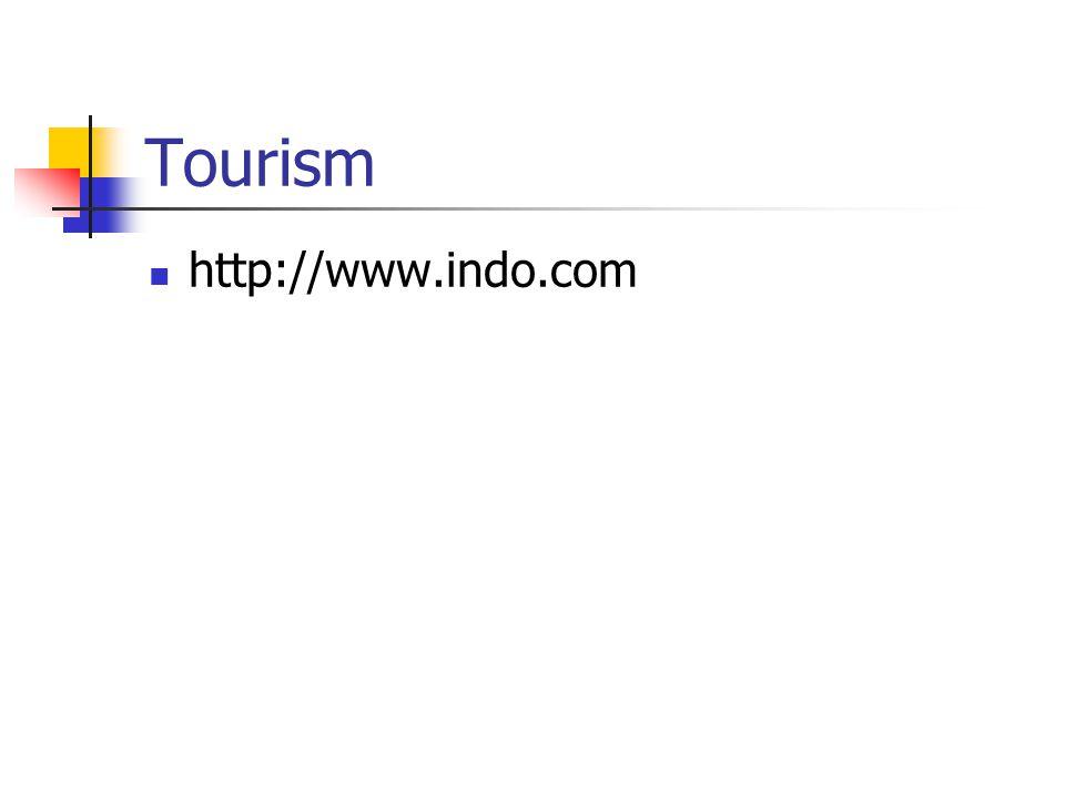 Tourism http://www.indo.com
