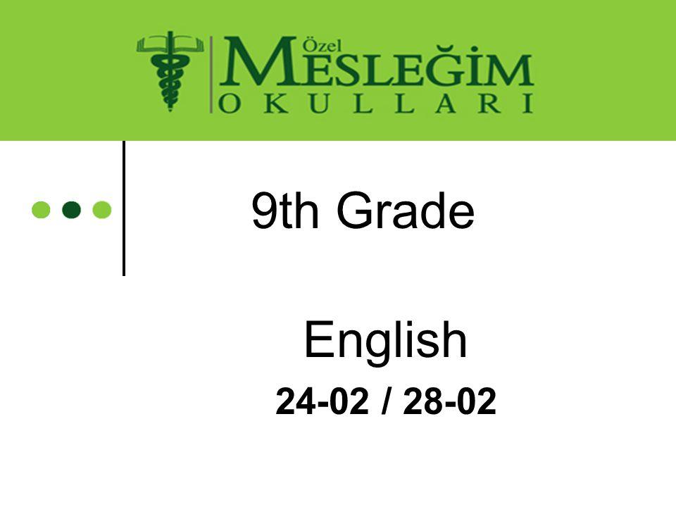 9th Grade English 24-02 / 28-02