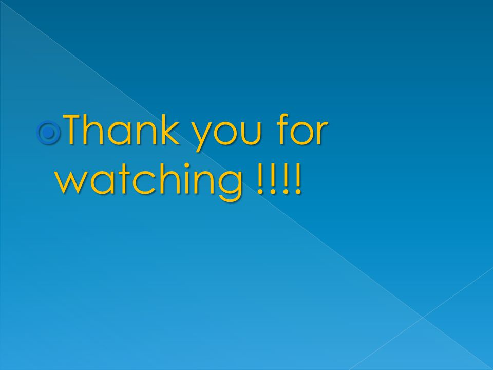  Thank you for watching !!!!