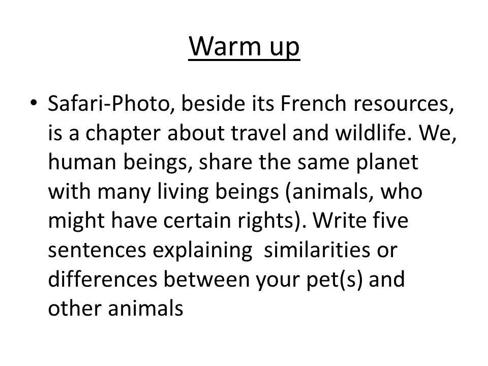 Warm up Safari-Photo, beside its French resources, is a chapter about travel and wildlife.