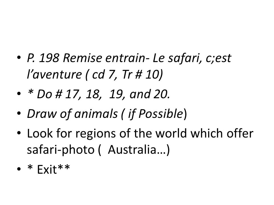 P.198 Remise entrain- Le safari, c;est l'aventure ( cd 7, Tr # 10) * Do # 17, 18, 19, and 20.