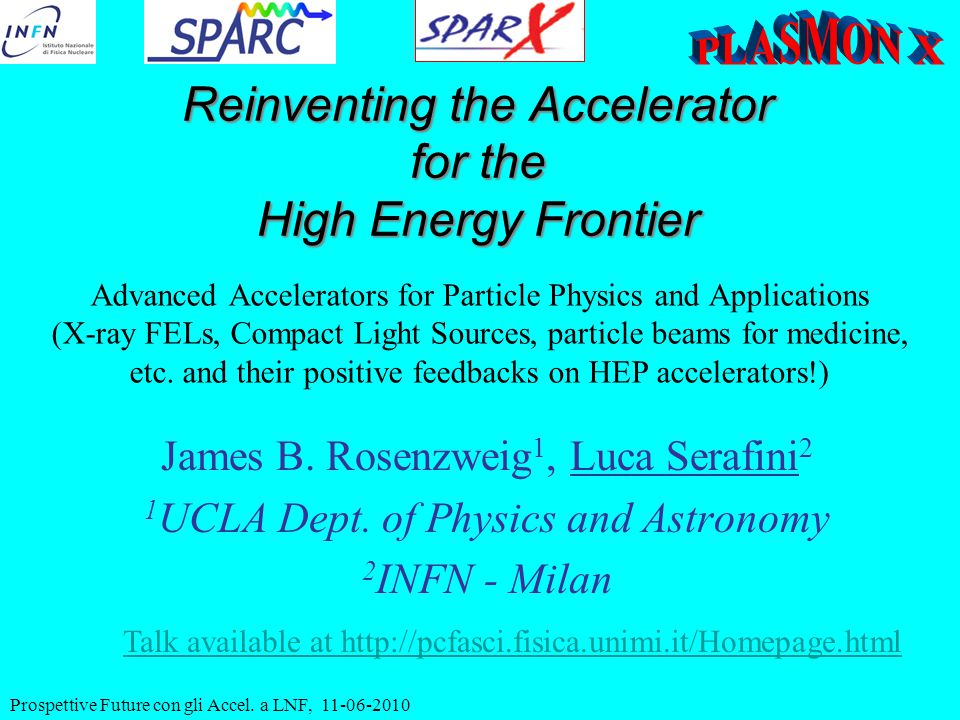 Advanced Accelerators for Particle Physics and Applications (X-ray FELs, Compact Light Sources, particle beams for medicine, etc.