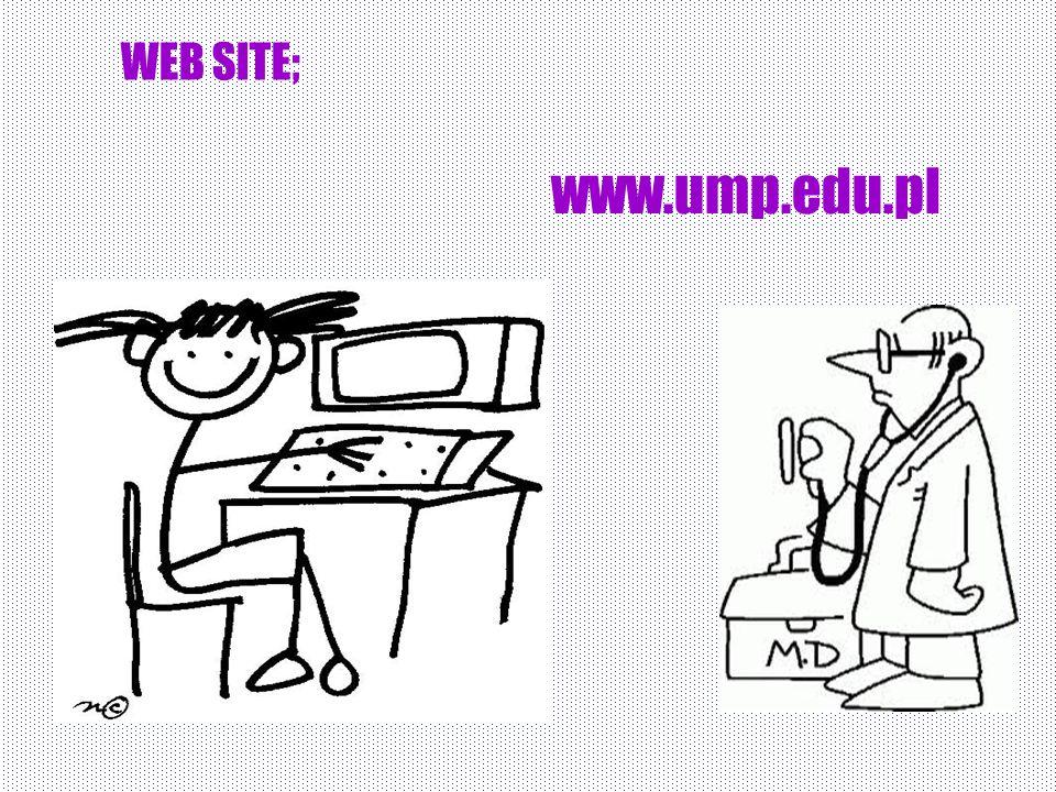 WEB SITE; www.ump.edu.pl