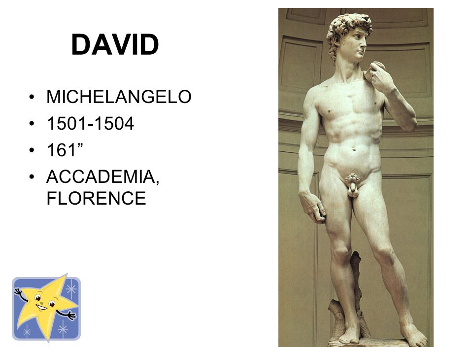 DAVID MICHELANGELO 1501-1504 161 ACCADEMIA, FLORENCE
