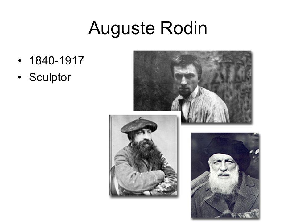 Auguste Rodin 1840-1917 Sculptor