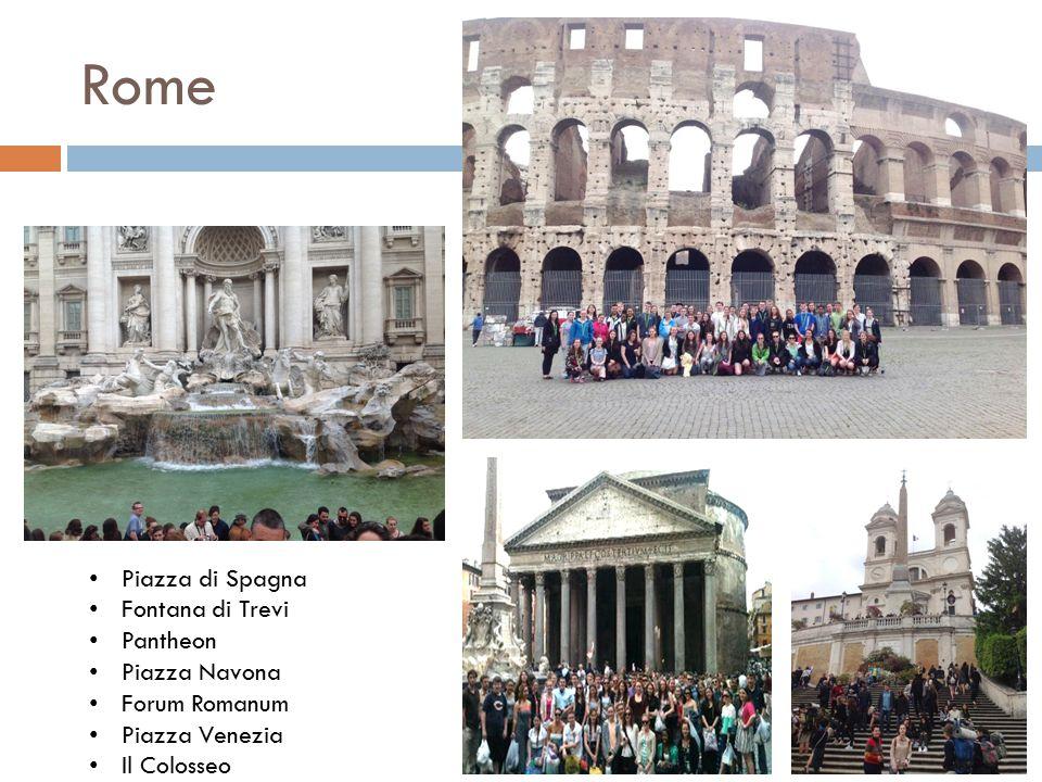 Rome Piazza di Spagna Fontana di Trevi Pantheon Piazza Navona Forum Romanum Piazza Venezia Il Colosseo