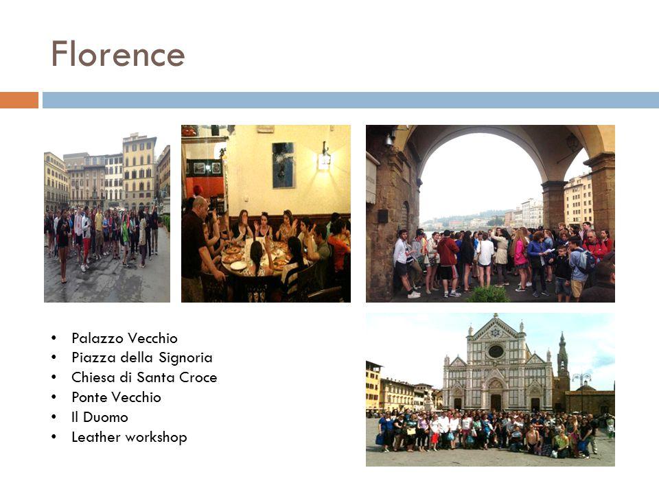 Florence Palazzo Vecchio Piazza della Signoria Chiesa di Santa Croce Ponte Vecchio Il Duomo Leather workshop