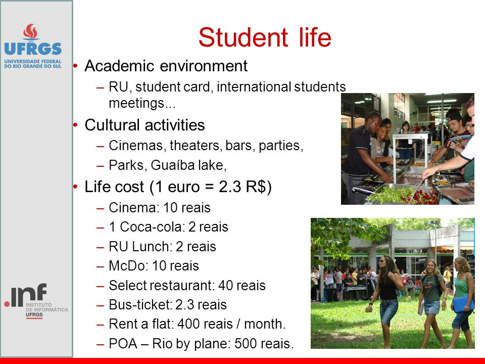 Student life Academic environment –RU, student card, international students meetings...