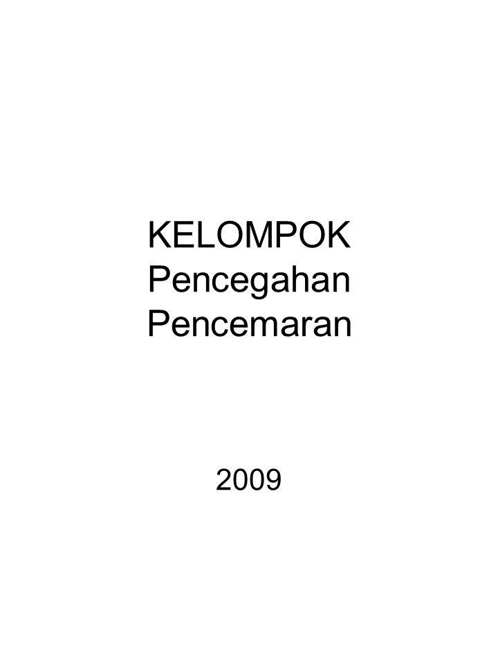 KELOMPOK Pencegahan Pencemaran 2009