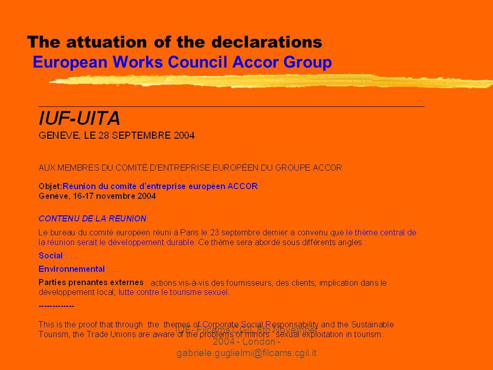 IUF- Filcams CGIL 8th November 2004 - London - gabriele.guglielmi@filcams.cgil.it The actuation of the declarations