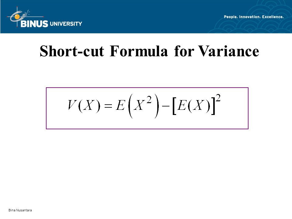 Bina Nusantara Short-cut Formula for Variance