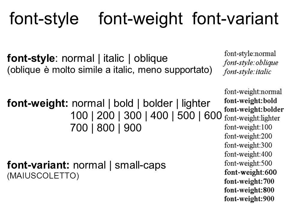 font-family Serif | Sans-serif | Monospace | cursive | fantasy nome del font alternativa alternativa