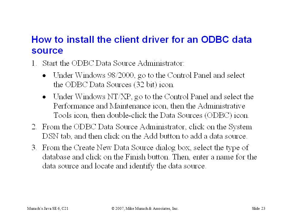 Murach's Java SE 6, C21© 2007, Mike Murach & Associates, Inc.Slide 23