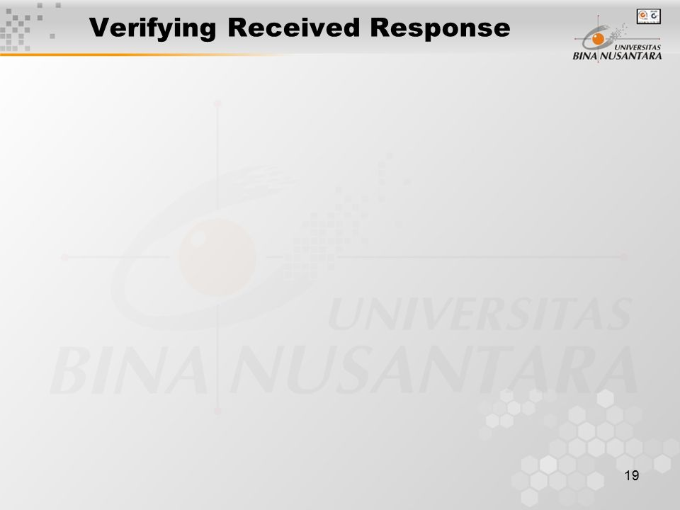 19 Verifying Received Response