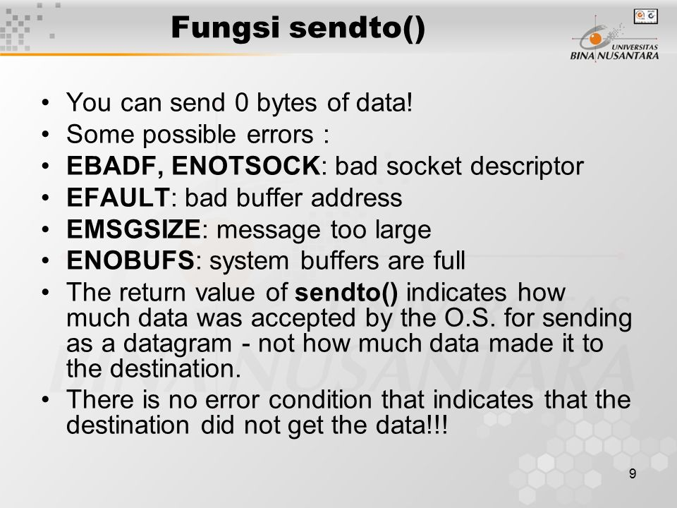 9 Fungsi sendto() You can send 0 bytes of data.