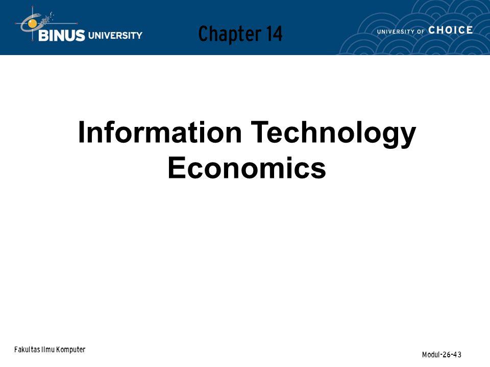 Fakultas Ilmu Komputer Modul-26-43 Chapter 14 Information Technology Economics