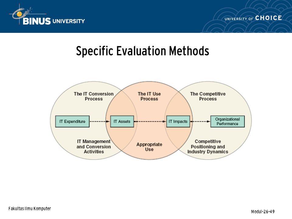 Fakultas Ilmu Komputer Modul-26-49 Specific Evaluation Methods