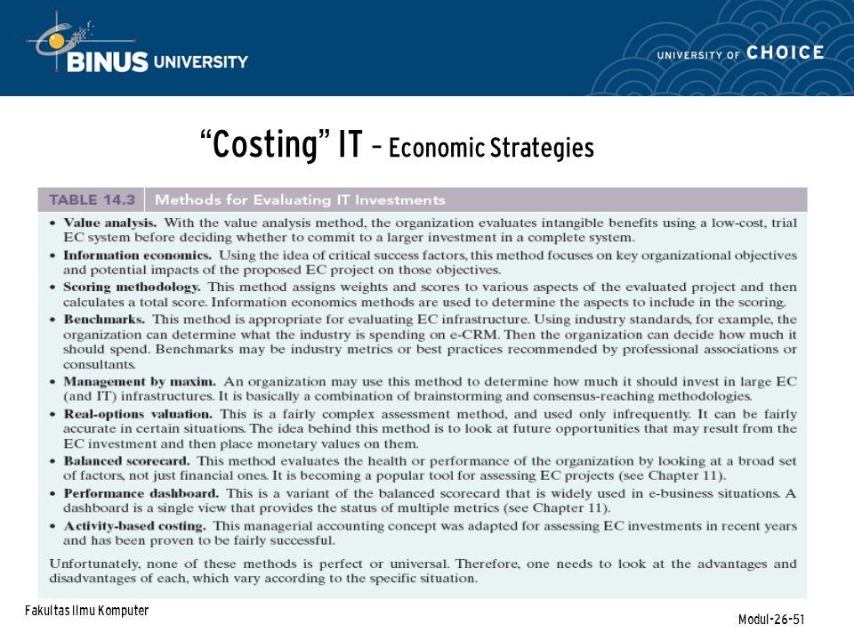 Fakultas Ilmu Komputer Modul-26-51 Costing IT – Economic Strategies
