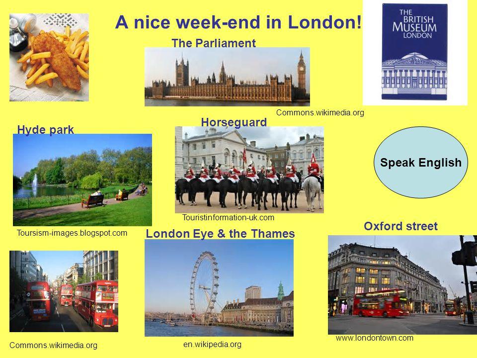 A nice week-end in London.