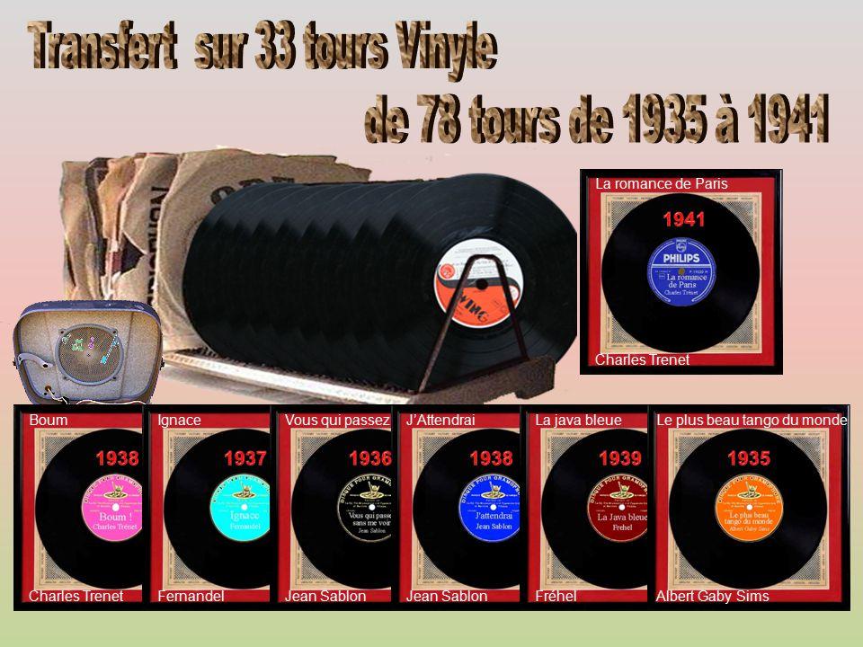 La romance de Paris BoumIgnaceVous qui passezJ'AttendraiLa java bleueLe plus beau tango du monde Charles Trenet FernandelJean Sablon FréhelAlbert Gaby Sims