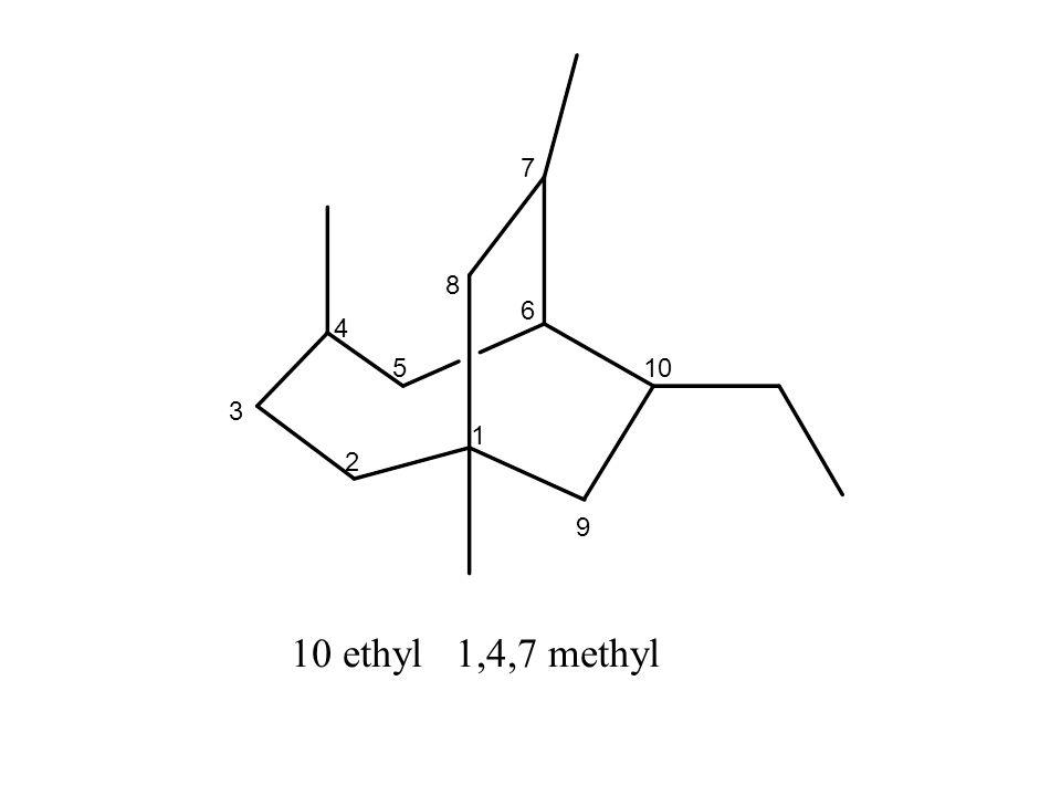1 2 3 5 4 6 7 8 9 10 10 ethyl 1,4,7 methyl
