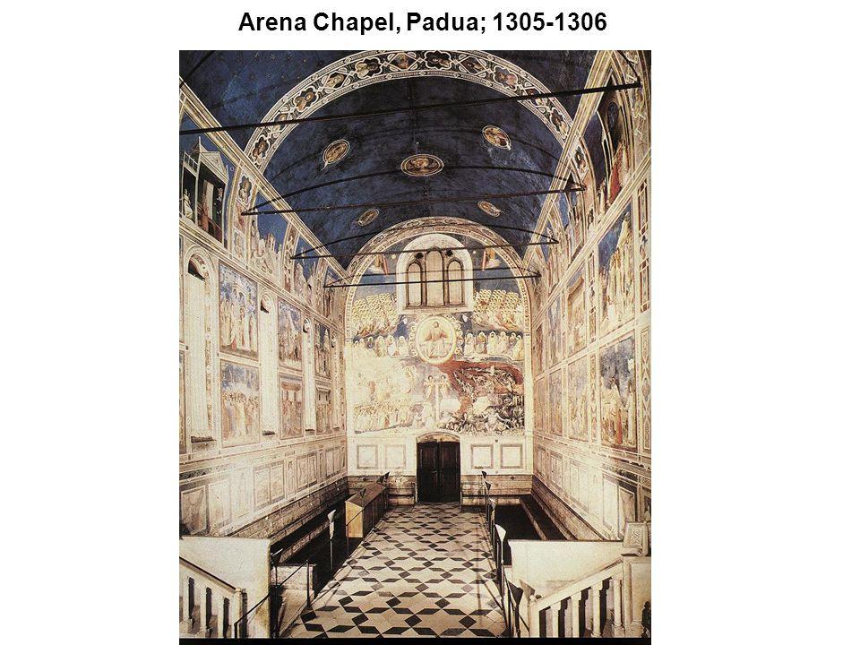 Arena Chapel, Padua; 1305-1306
