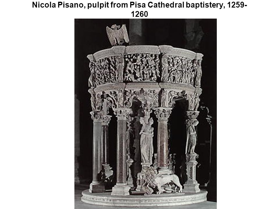 Nicola Pisano, pulpit from Pisa Cathedral baptistery, 1259- 1260