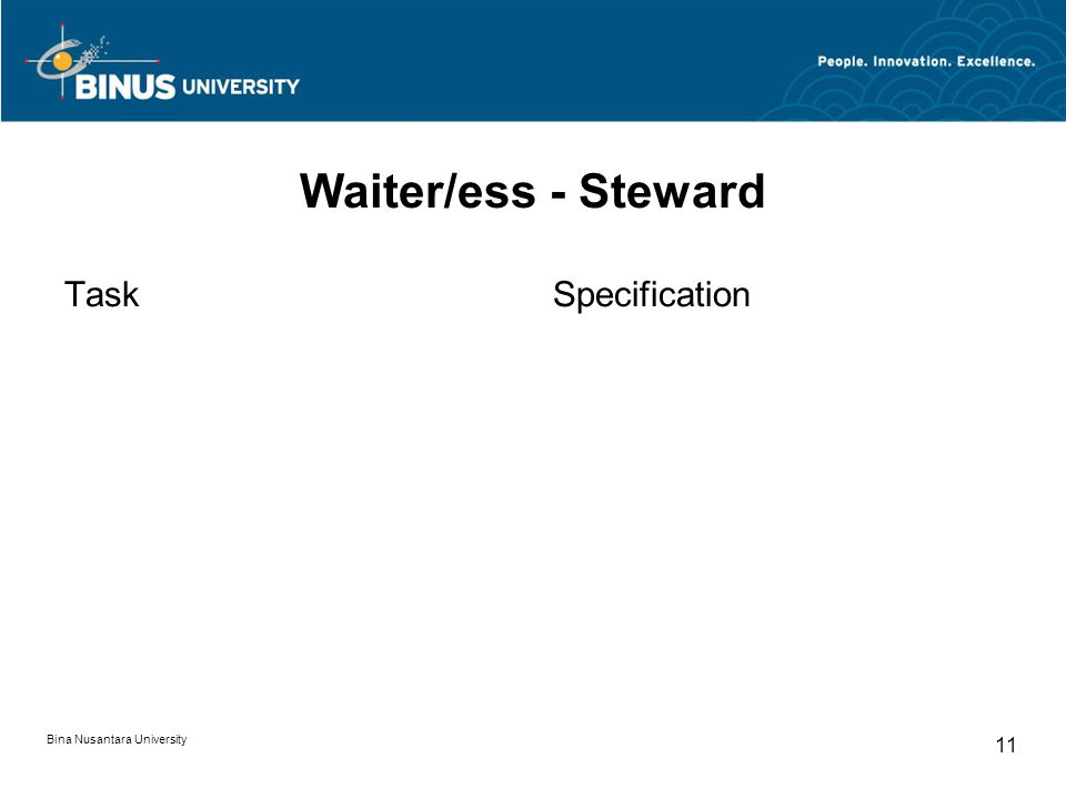 Bina Nusantara University 11 Waiter/ess - Steward TaskSpecification