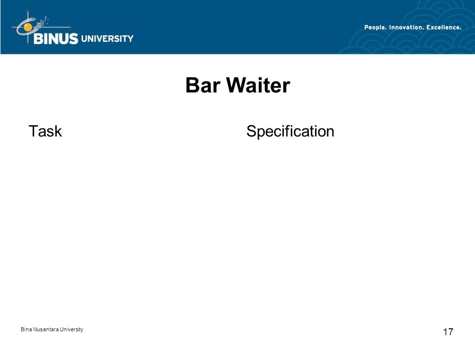 Bina Nusantara University 17 Bar Waiter TaskSpecification