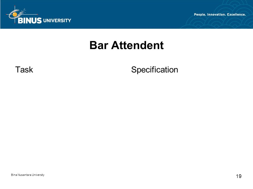 Bina Nusantara University 19 Bar Attendent TaskSpecification