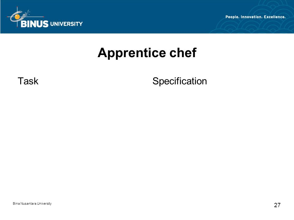 Bina Nusantara University 27 Apprentice chef TaskSpecification