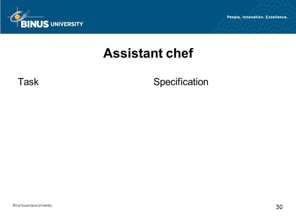 Bina Nusantara University 30 Assistant chef TaskSpecification
