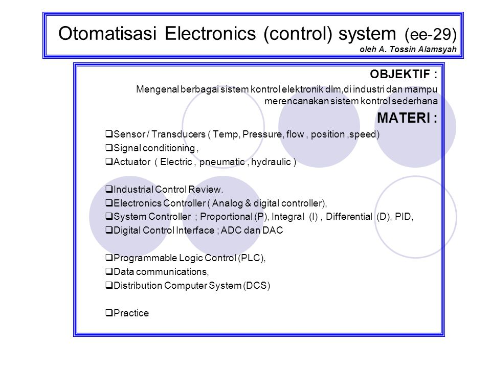 Industrial Control electronics (bag.1 ) Overview Industrial control system.