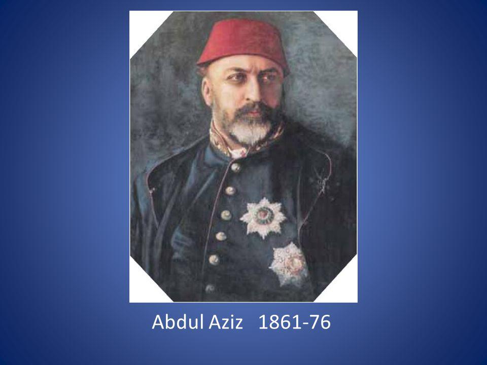 Abdul Aziz 1861-76