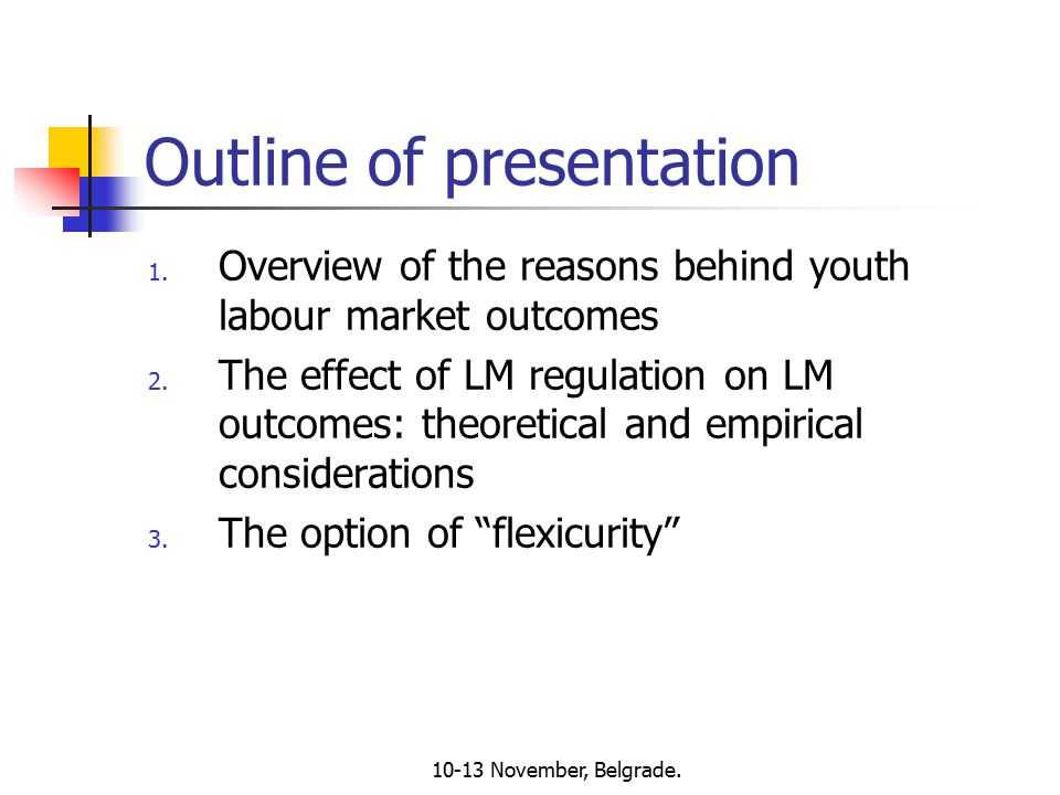 10-13 November, Belgrade. Outline of presentation 1.