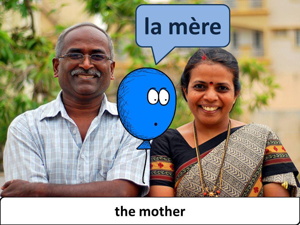 family the mother la mère