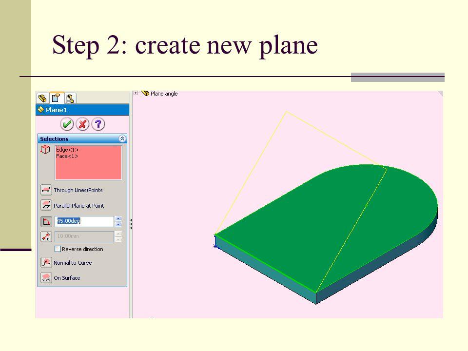 Step 2: create new plane