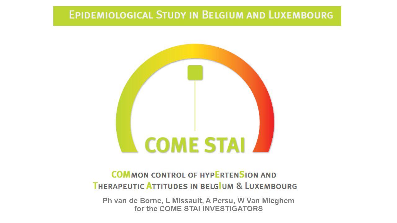 Ph van de Borne, L Missault, A Persu, W Van Mieghem for the COME STAI INVESTIGATORS