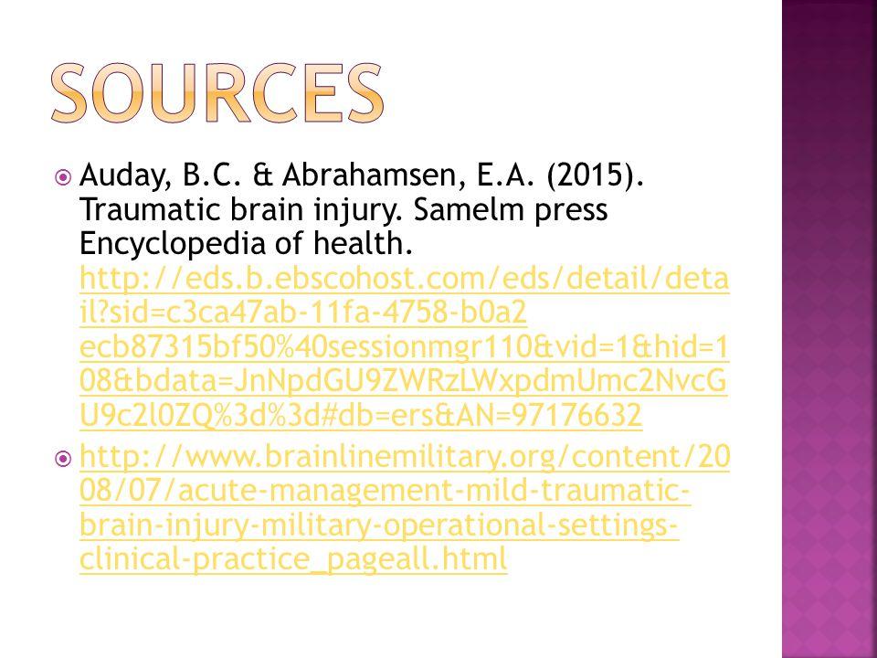  Auday, B.C. & Abrahamsen, E.A. (2015). Traumatic brain injury.